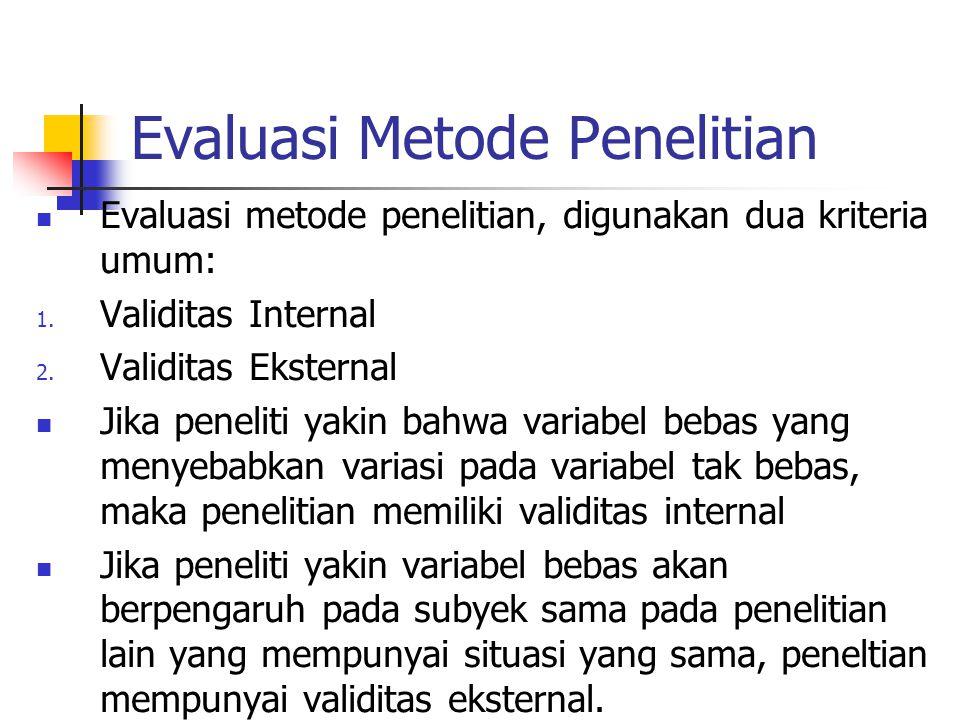 Evaluasi Metode Penelitian