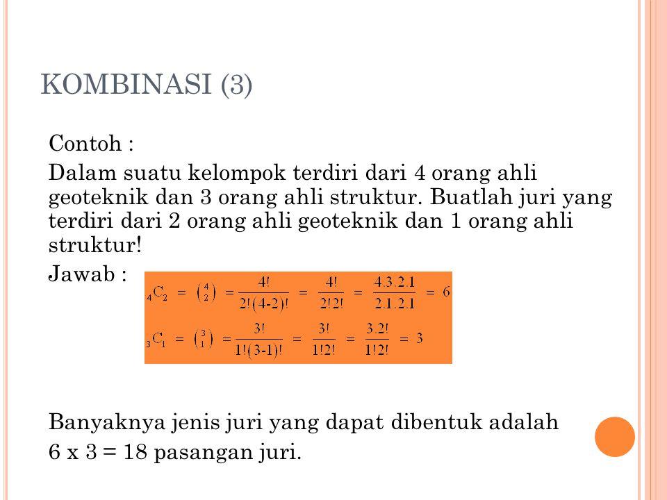KOMBINASI (3) Contoh :