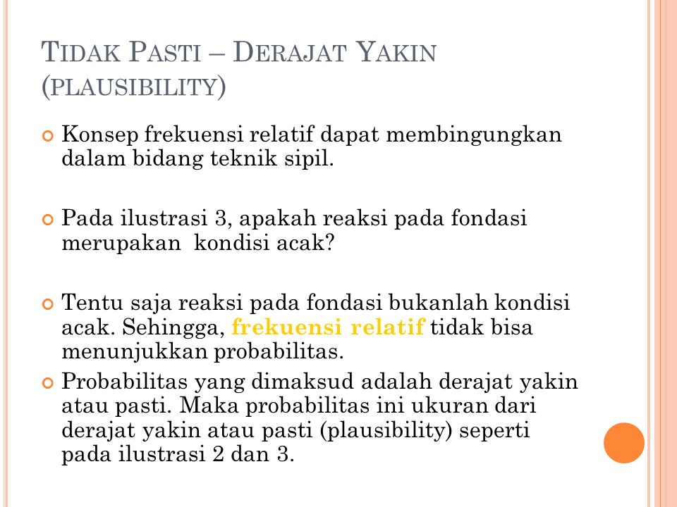 Tidak Pasti – Derajat Yakin (plausibility)