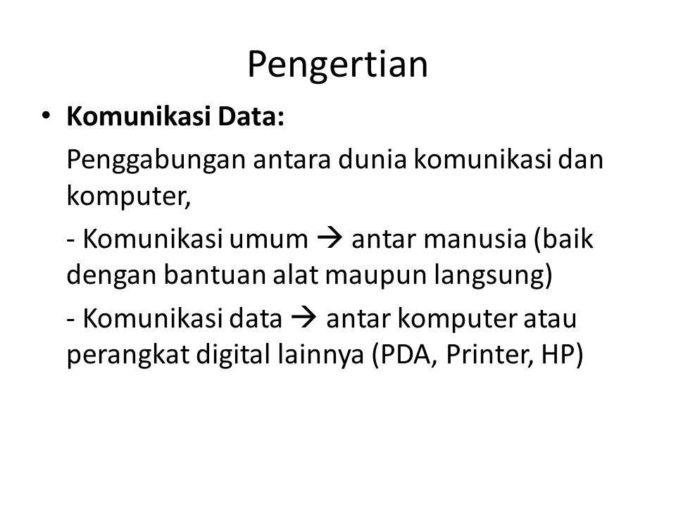Pengertian Komunikasi Data: