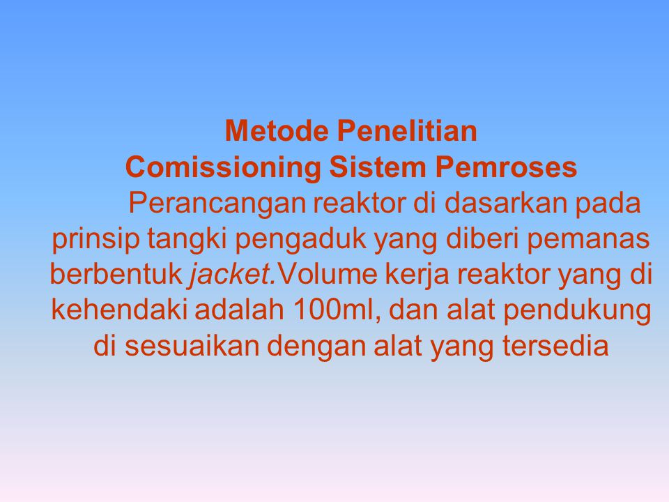 Metode Penelitian Comissioning Sistem Pemroses