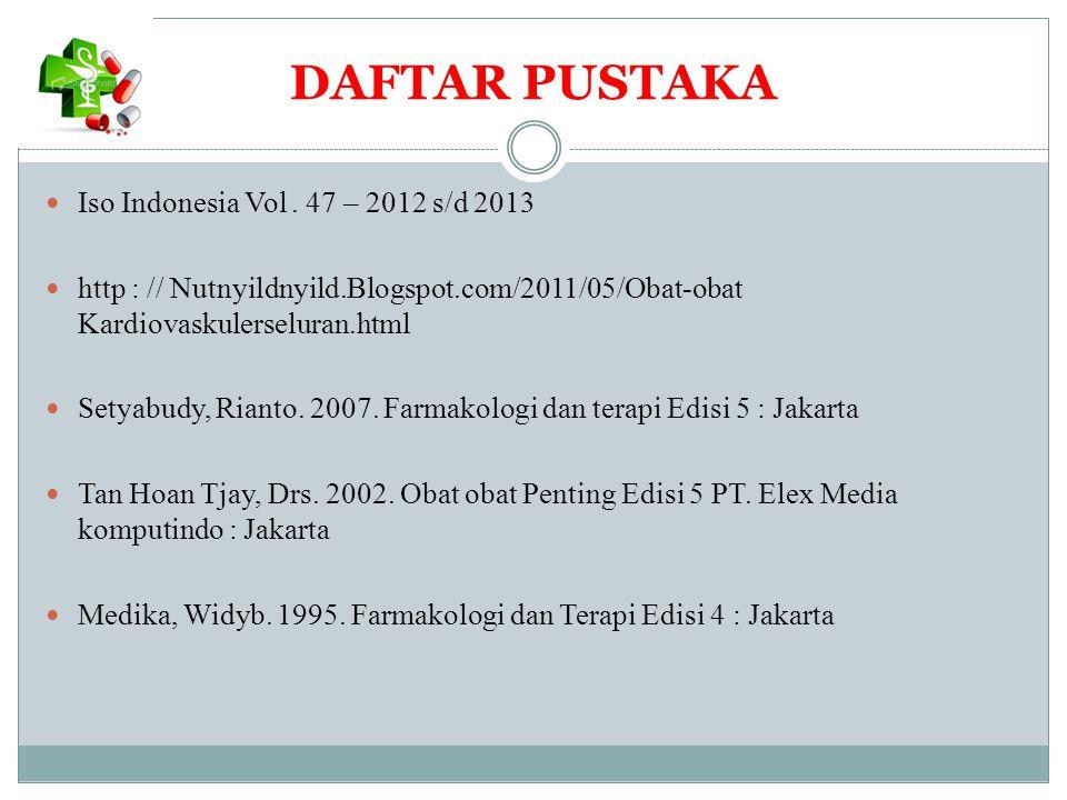 DAFTAR PUSTAKA Iso Indonesia Vol . 47 – 2012 s/d 2013