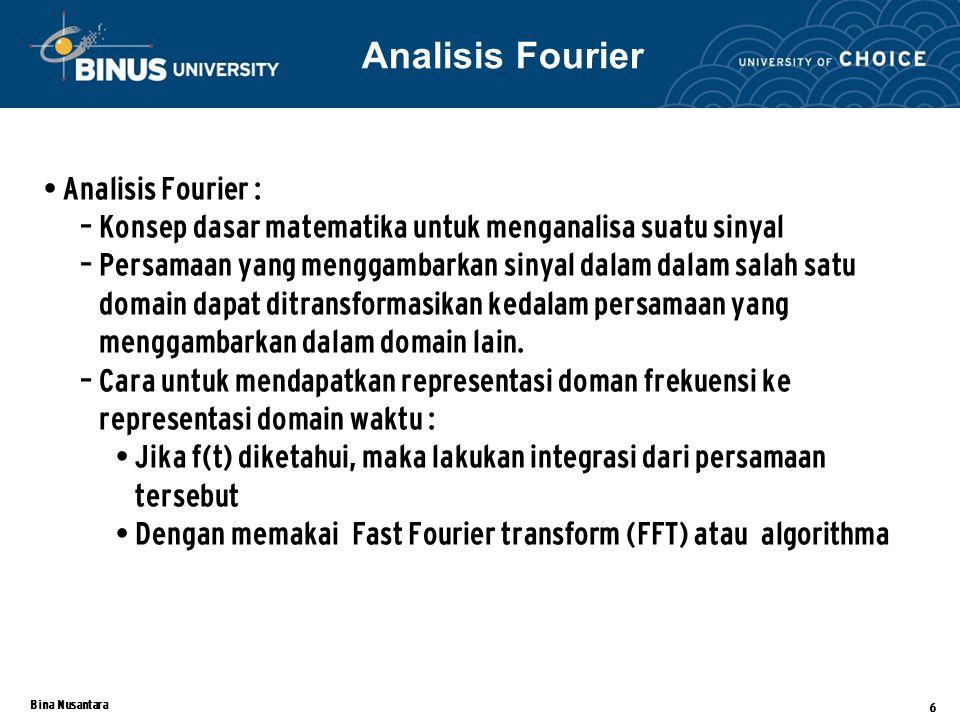 Analisis Fourier Analisis Fourier :