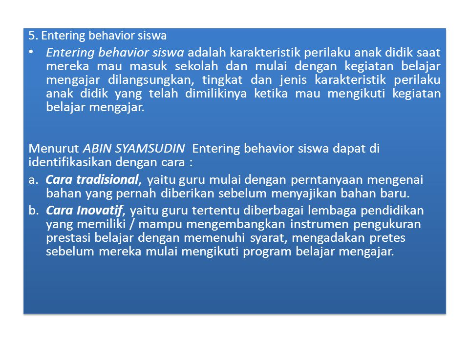 5. Entering behavior siswa