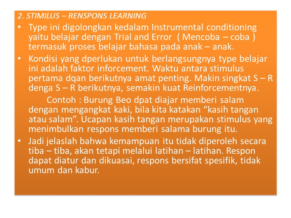 2. STIMILUS – RENSPONS LEARNING