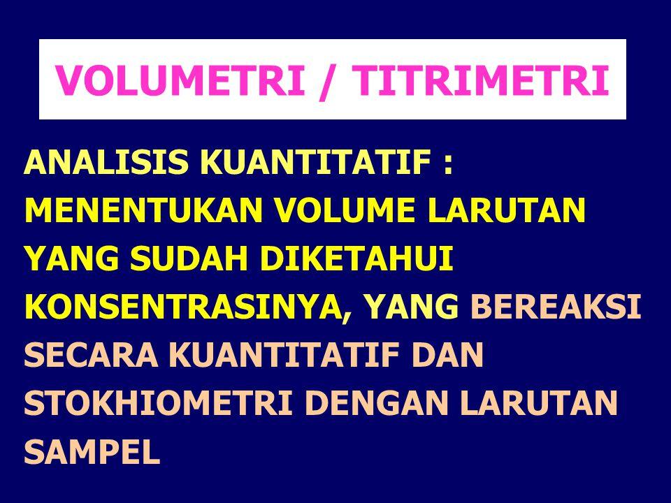 VOLUMETRI / TITRIMETRI