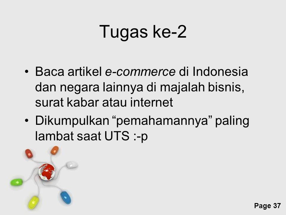 Tugas ke-2 Baca artikel e-commerce di Indonesia dan negara lainnya di majalah bisnis, surat kabar atau internet.