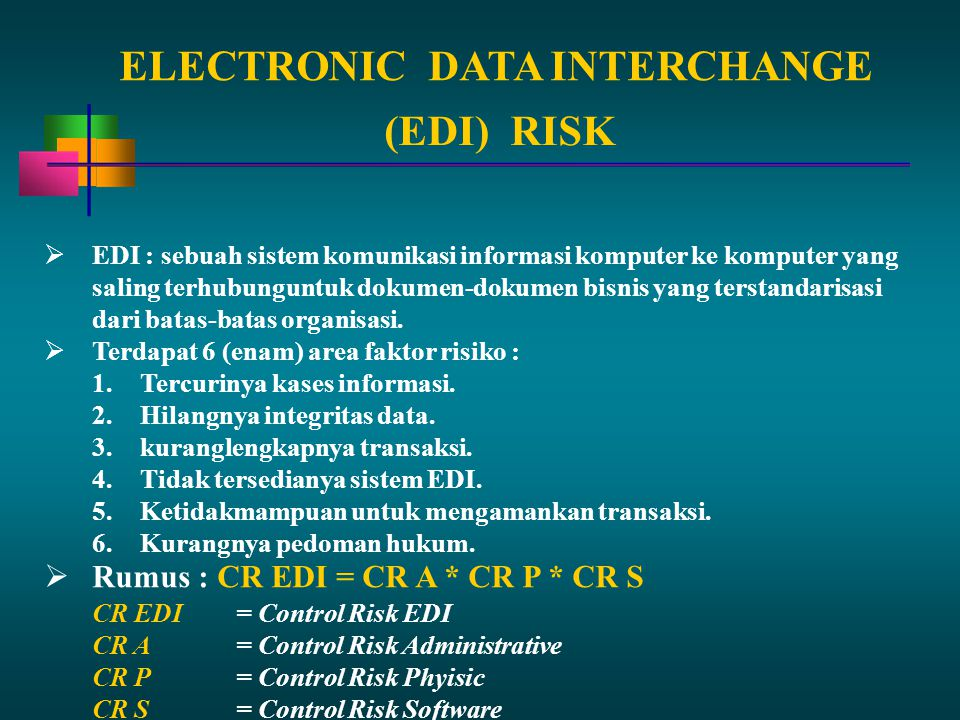 ELECTRONIC DATA INTERCHANGE (EDI) RISK