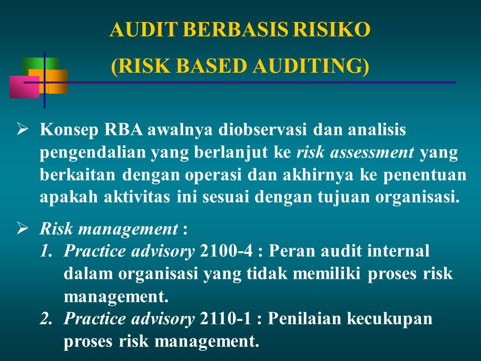 AUDIT BERBASIS RISIKO (RISK BASED AUDITING)
