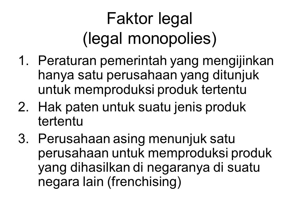 Faktor legal (legal monopolies)
