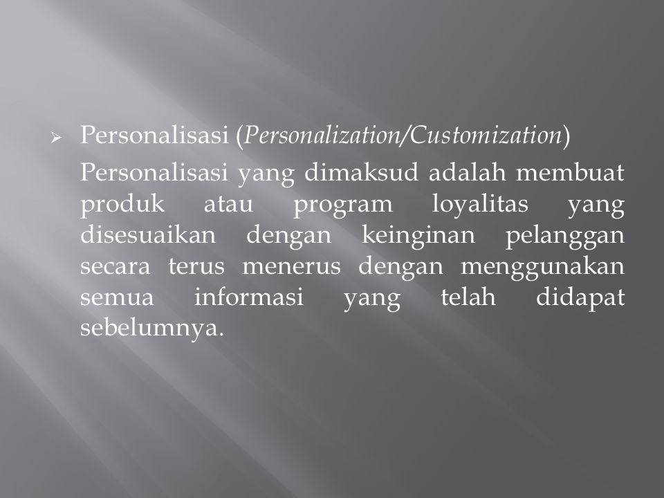Personalisasi (Personalization/Customization)