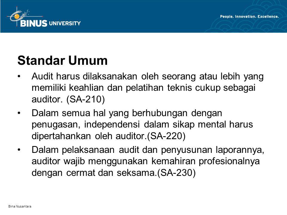Standar Umum Audit harus dilaksanakan oleh seorang atau lebih yang memiliki keahlian dan pelatihan teknis cukup sebagai auditor. (SA-210)