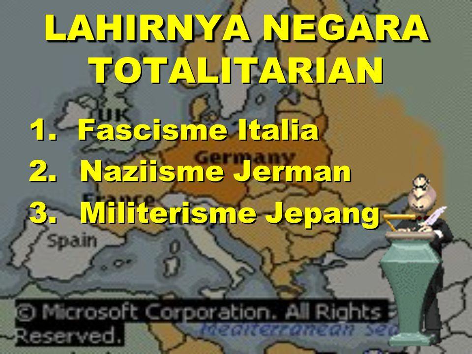 LAHIRNYA NEGARA TOTALITARIAN