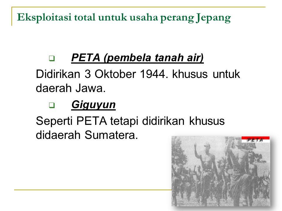 Eksploitasi total untuk usaha perang Jepang