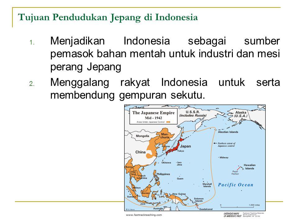 Tujuan Pendudukan Jepang di Indonesia