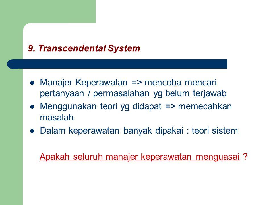 9. Transcendental System