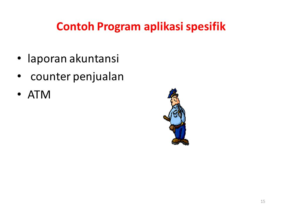 Contoh Program aplikasi spesifik