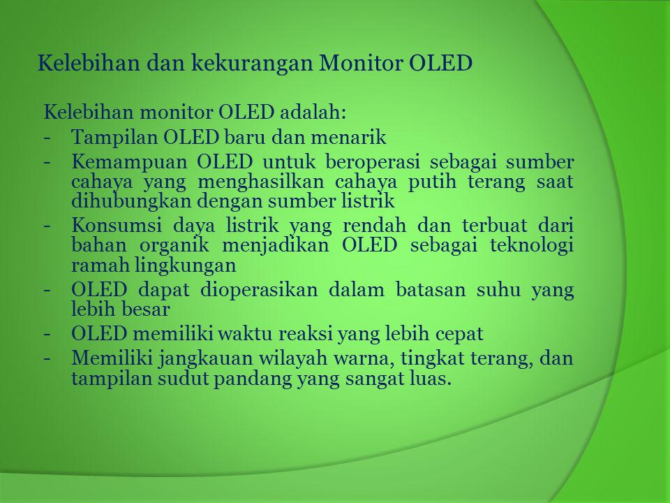 Kelebihan dan kekurangan Monitor OLED