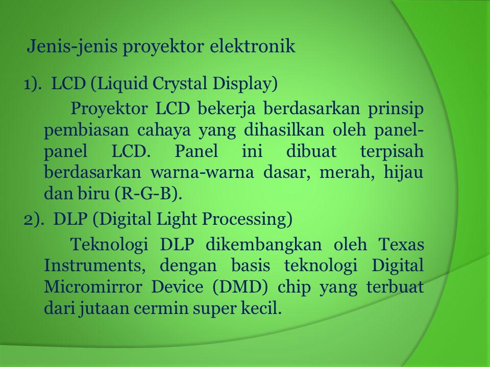 Jenis-jenis proyektor elektronik