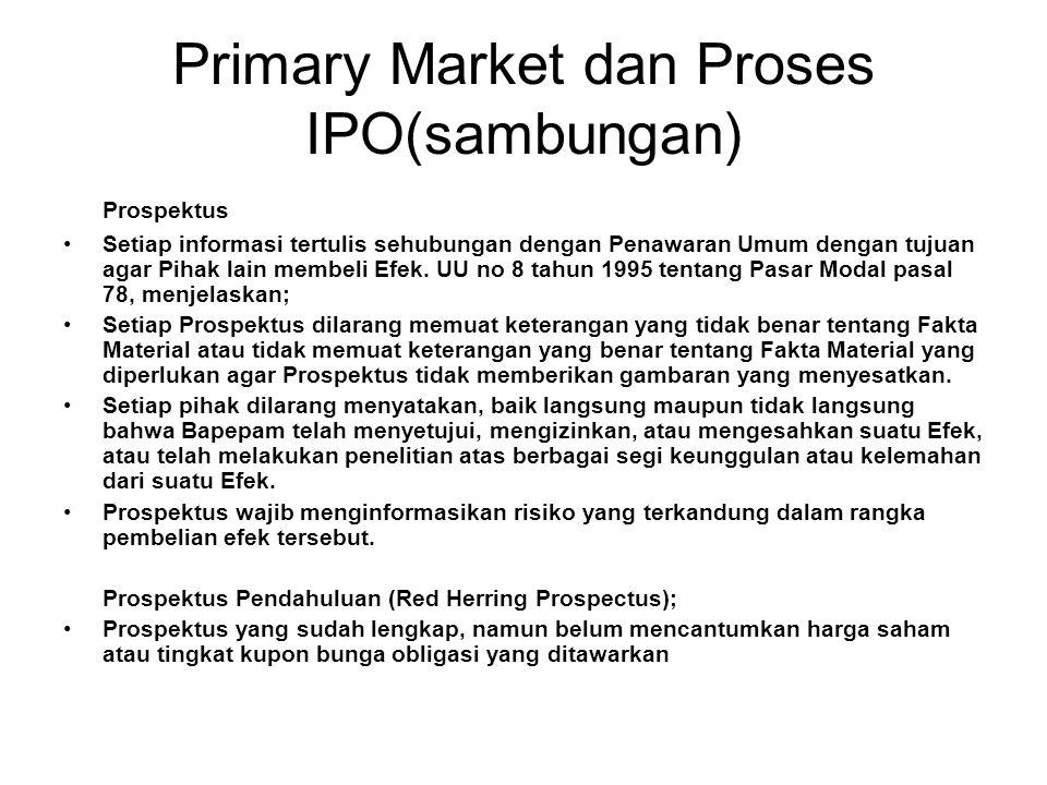 Primary Market dan Proses IPO(sambungan)