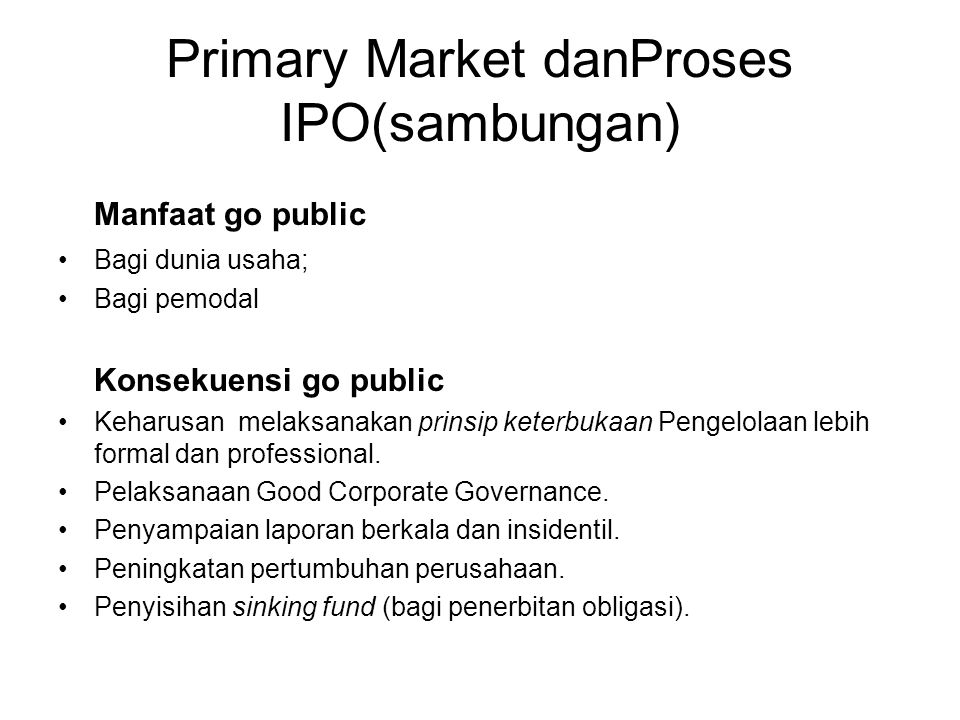 Primary Market danProses IPO(sambungan)