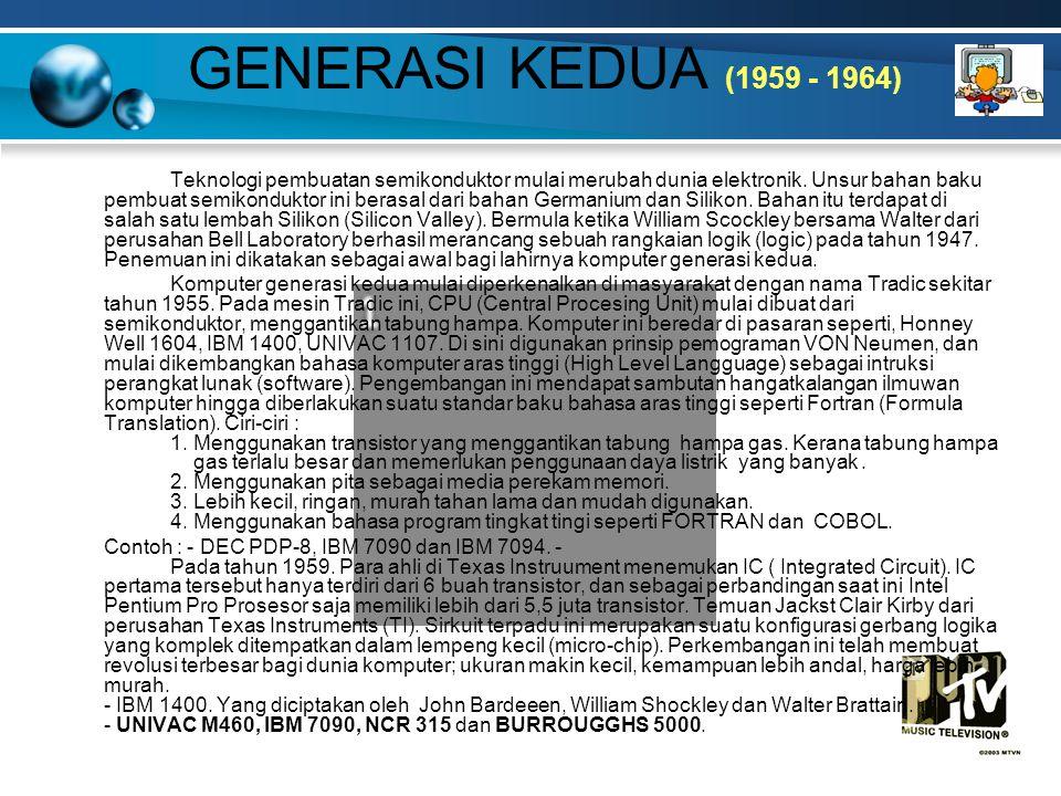 GENERASI KEDUA (1959 - 1964)