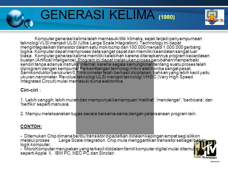 GENERASI KELIMA (1980)