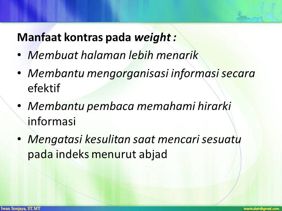 Manfaat kontras pada weight :