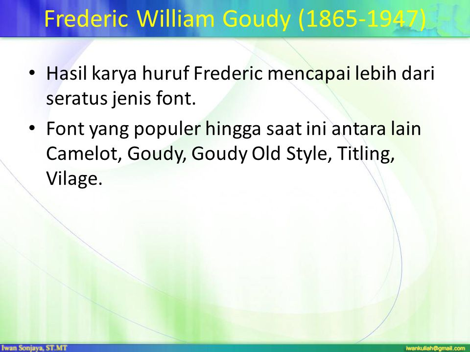Frederic William Goudy (1865-1947)