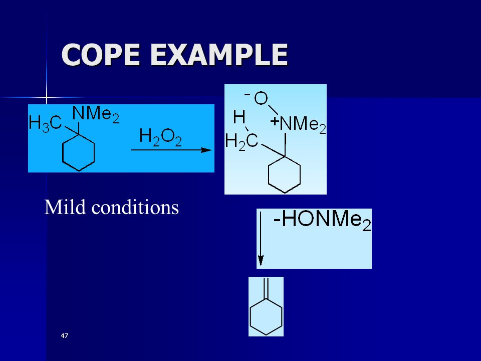 COPE EXAMPLE Mild conditions