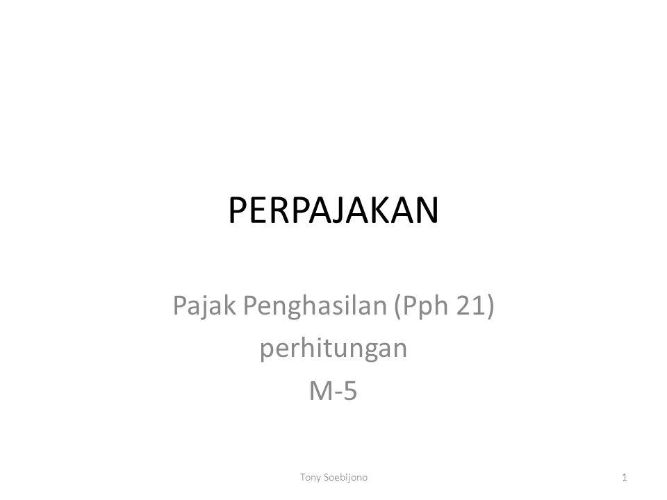 Pajak Penghasilan (Pph 21) perhitungan M-5