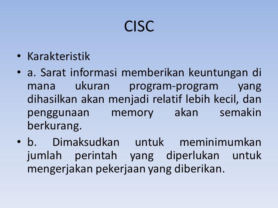 CISC Karakteristik.