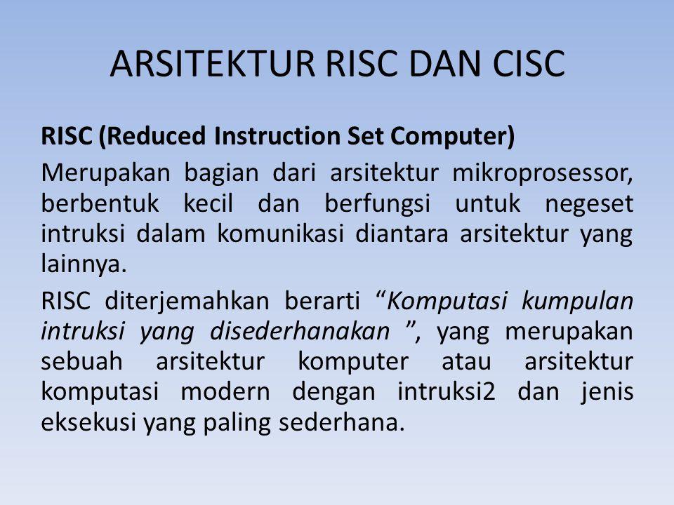 ARSITEKTUR RISC DAN CISC