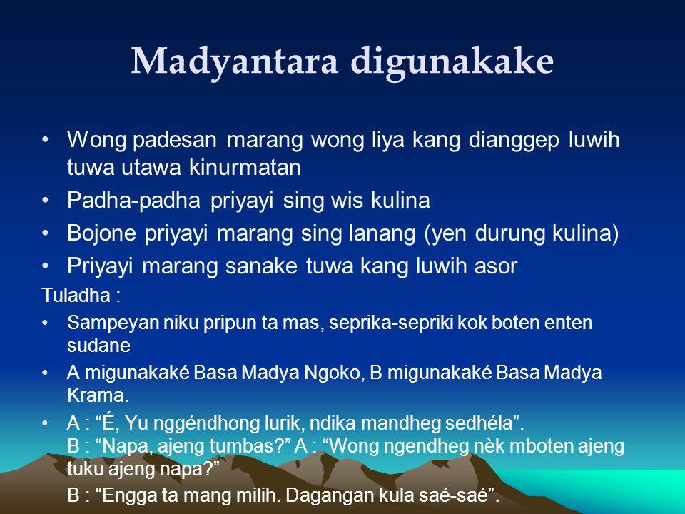 Madyantara digunakake