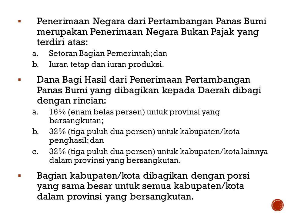 Dana Bagi Hasil dibagi masing-masing dengan rincian sebagai berikut: