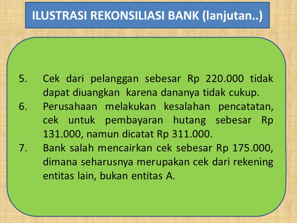 ILUSTRASI REKONSILIASI BANK (lanjutan..)