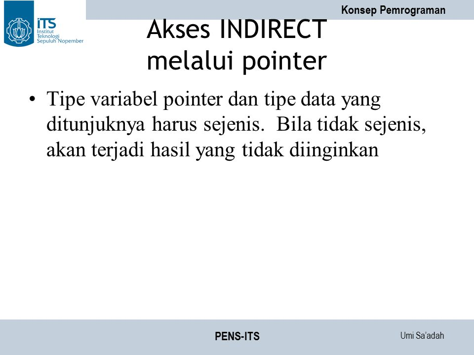 Akses INDIRECT melalui pointer