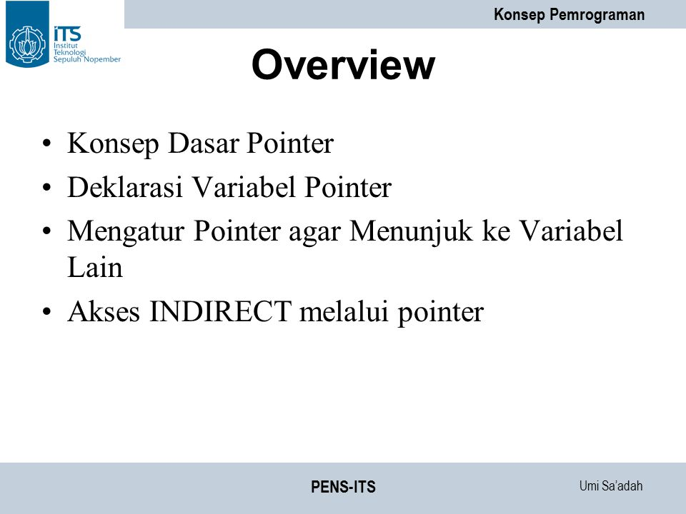 Overview Konsep Dasar Pointer Deklarasi Variabel Pointer