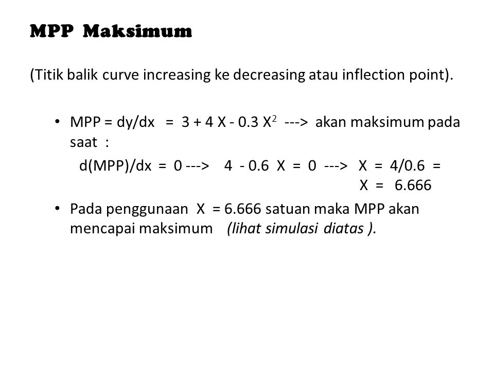 MPP Maksimum (Titik balik curve increasing ke decreasing atau inflection point).