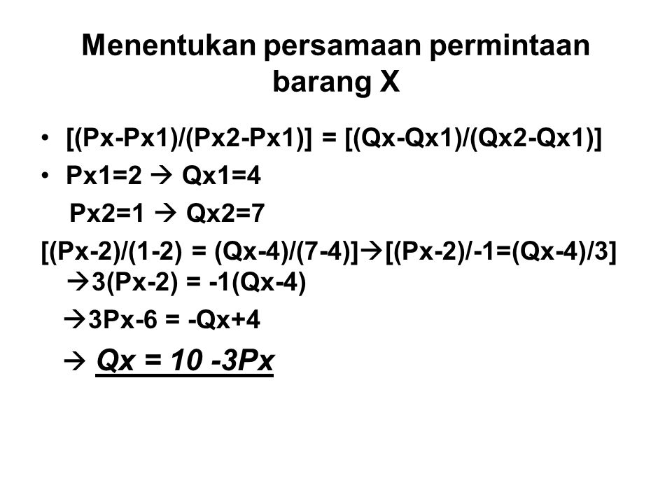 Menentukan persamaan permintaan barang X