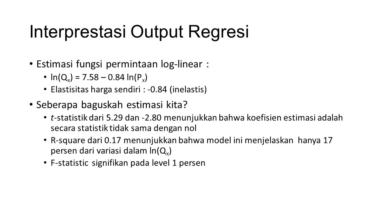 Interprestasi Output Regresi