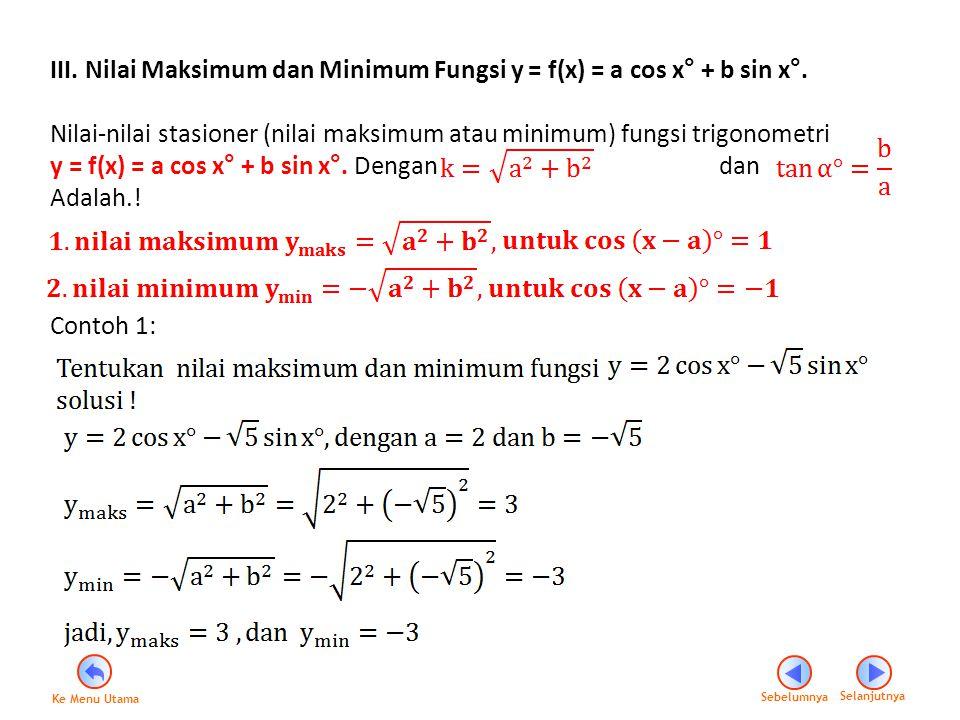 III. Nilai Maksimum dan Minimum Fungsi y = f(x) = a cos x° + b sin x°.