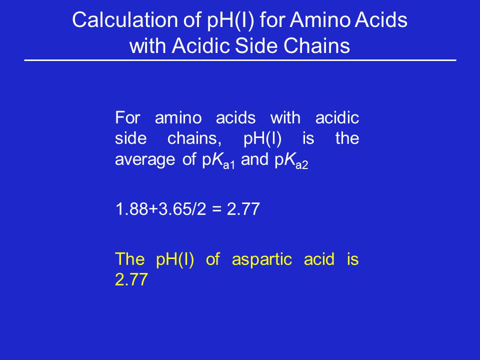 Calculation of pH(I) for Amino Acids with Acidic Side Chains
