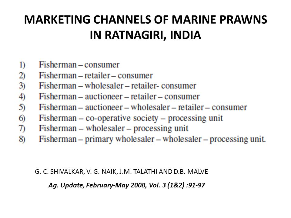 MARKETING CHANNELS OF MARINE PRAWNS IN RATNAGIRI, INDIA