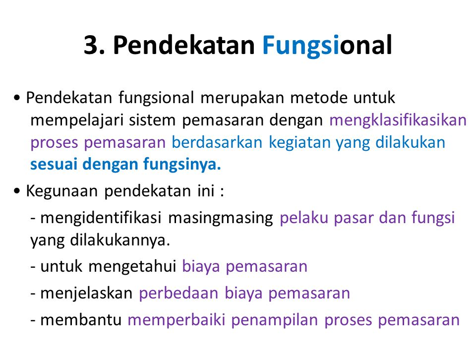 3. Pendekatan Fungsional