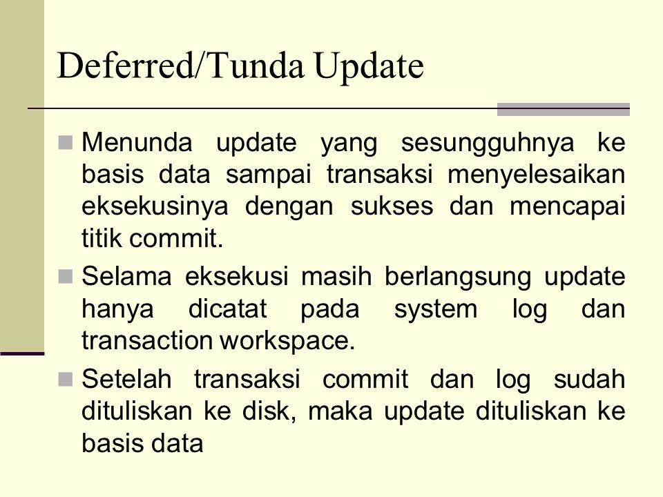 Deferred/Tunda Update
