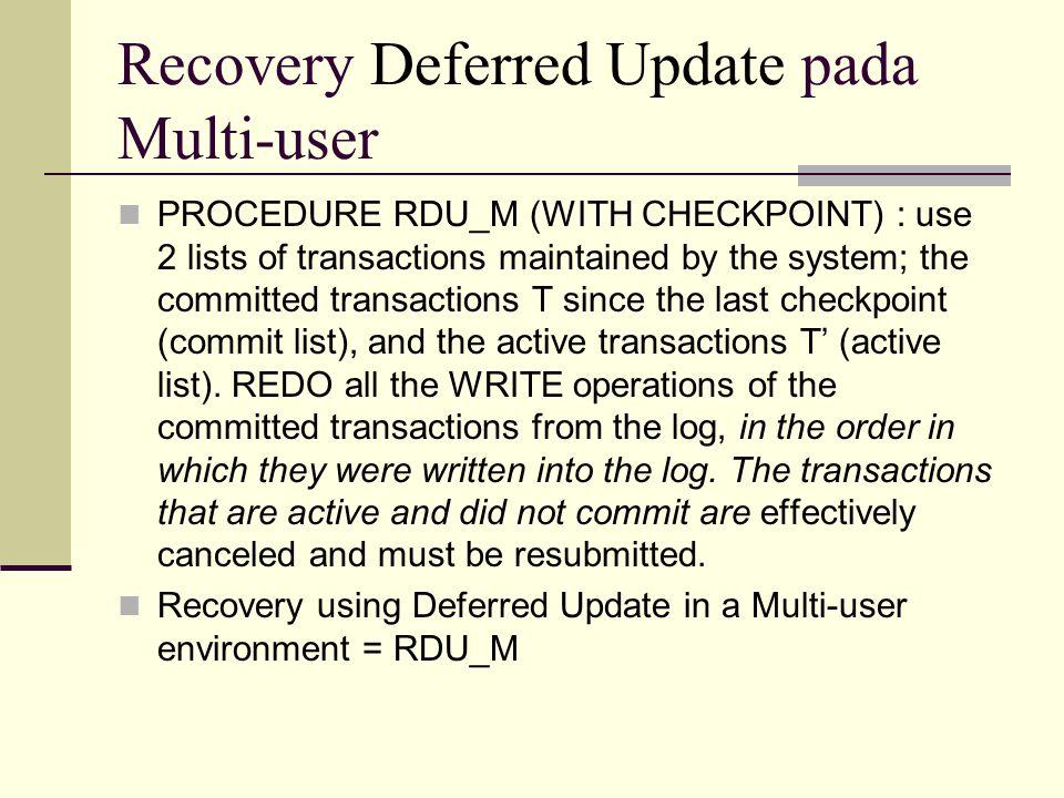 Recovery Deferred Update pada Multi-user