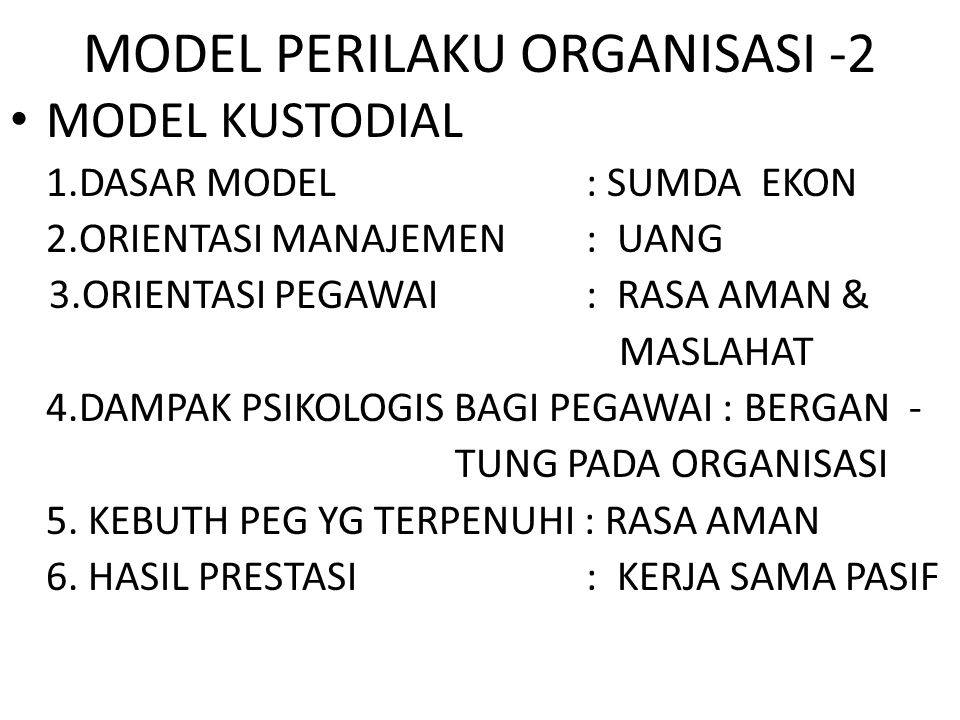 MODEL PERILAKU ORGANISASI -2