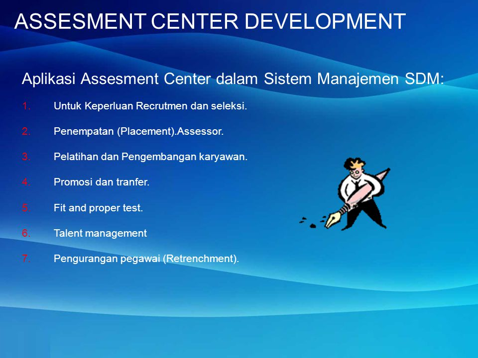 ASSESMENT CENTER DEVELOPMENT