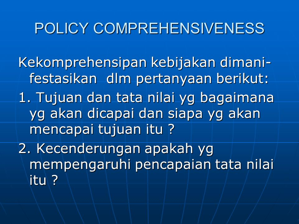 POLICY COMPREHENSIVENESS